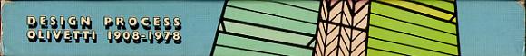 Design Process: Olivetti 1908-1978 (Ausstellungskatalog)